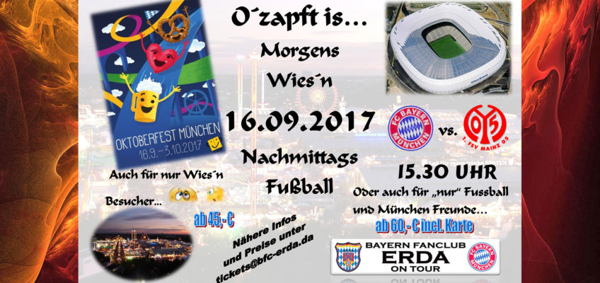 INFO: FC BAYERN – FSV MAINZ mit OKTOBERFESTBESUCH