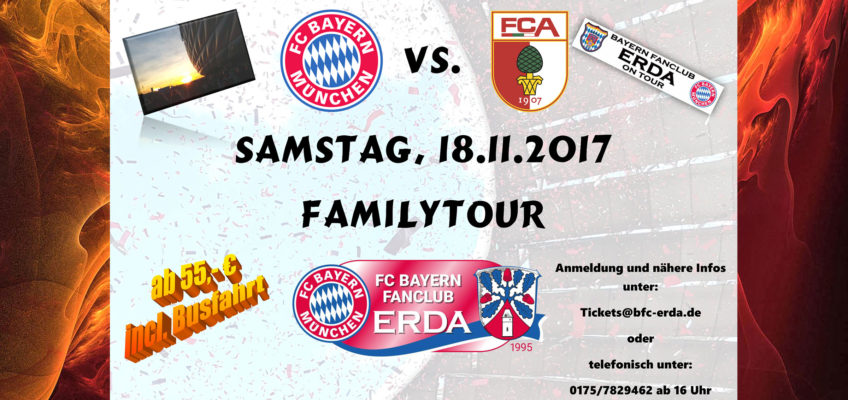 INFO: FAMILYTOUR FC BAYERN – FC AUGSBURG 18.11.2017